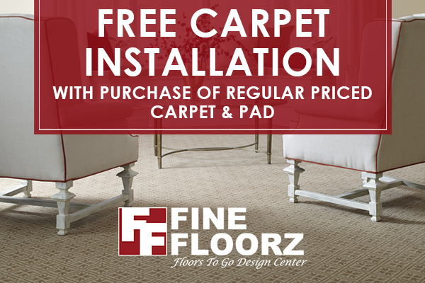 Free carpet installation with purchase of regular priced carpet & pad at Fine Floorz Floors To Go design center in Walnut Creek!